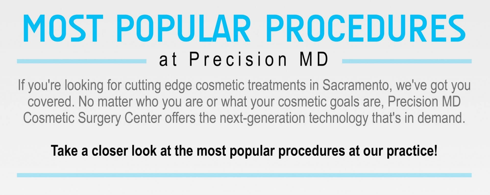 Popular Procedures at Precision MD